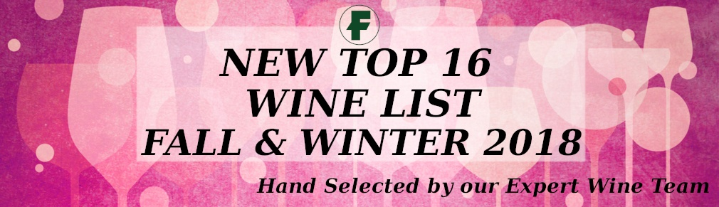 Announcing the New Top 16 Wine List!